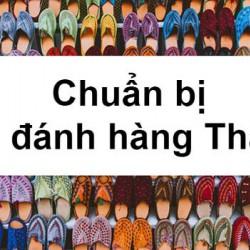 """Kinh nghiệm sang Thái Lan đánh hàng cực """"chuẩn"""" cho người mới bắt đầu kinh doanh"""