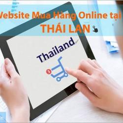 Những website của Thái Lan có thể đặt mua hàng Online