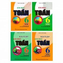 Bộ 4 Quyển Sách Em Học Toán Lớp 6 + Bài Tập (Biên Soạn Theo Chương Trình Giáo Dục Phổ Thông Mới)