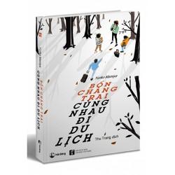 Sách - Bốn chàng trai cùng nhau đi du lịch - cuốn sách dành cho tuổi trẻ đầy khát khao và khám phá