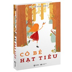 Sách - Cô bé Hạt Tiêu - một thế giới tuổi thơ trọn vẹn