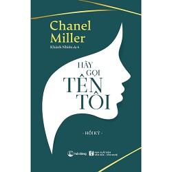 Sách - Hãy gọi tên tôi - Cuốn hồi ký của Chanel Miller