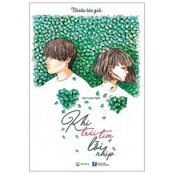 Sách - Khi trái tim lỗi nhịp - cuốn sách dành cho tuổi trẻ khao khát tình yêu đầu đầy mãnh liệt