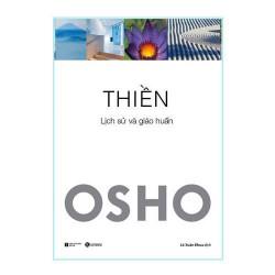 Sách - Thiền Osho - Lịch Sử Và Giáo Huấn (Tặng Postcard) - Thiền là một trong những bước phát triển về trạng thái tâm linh