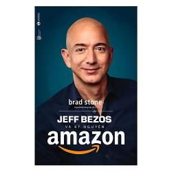 Sách - Jeff Bezos Và Kỷ Nguyên Amazon - Đỉnh Cao Bán Hàng Online Cho Người Khởi Nghiệp