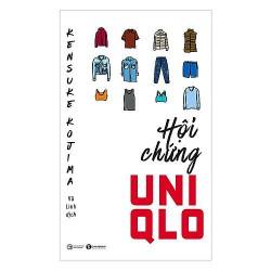 Sách - Hội Chứng Uniqlo - Mang lại những đánh giá về Uniqlo ở một góc độ lớn trên mô hình toàn cầu