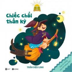 Sách - Chiếc Chổi Thần Kỳ (Tặng Postcard) - Dạy Kỹ Năng Cho Trẻ Bằng Thơ