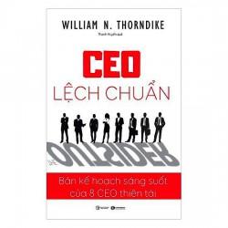 Sách - CEO Lệch Chuẩn (Tặng Postcard) - Bản Kế Hoạch Sáng Suốt Của 8 CEO Thiên Tài