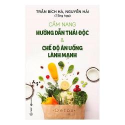Sách - Cẩm Nang Hướng Dẫn Thải Độc Và Chế Độ Ăn Uống Lành Mạnh (Tặng Postcard bốn mùa)